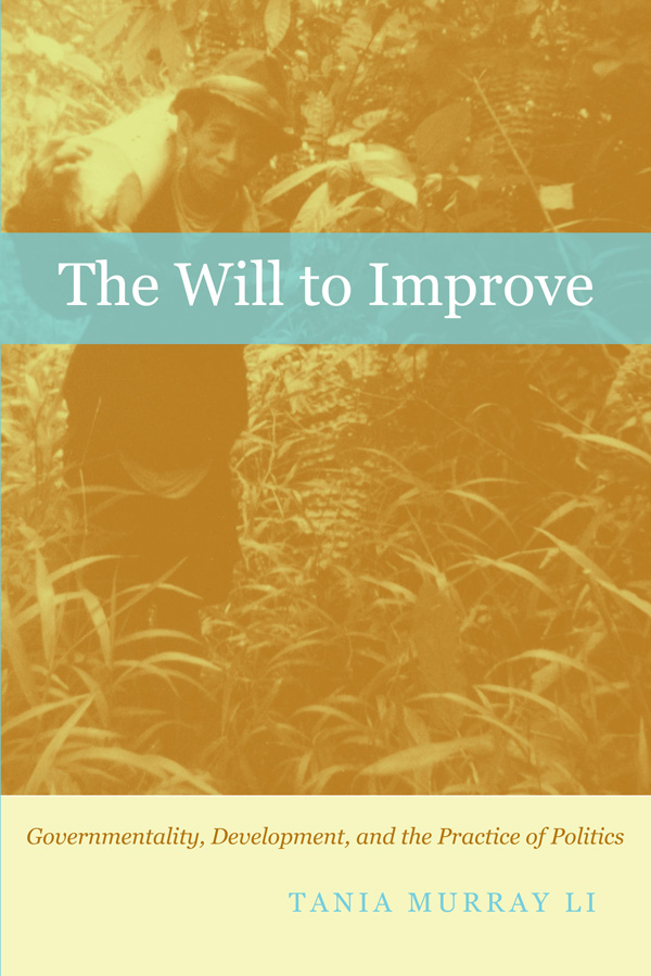 Image result for The Will to Improve: Governmentality, Development, and the Practice of Politics