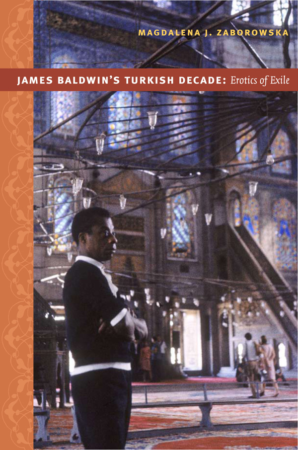 James Baldwin′s Turkish Decade