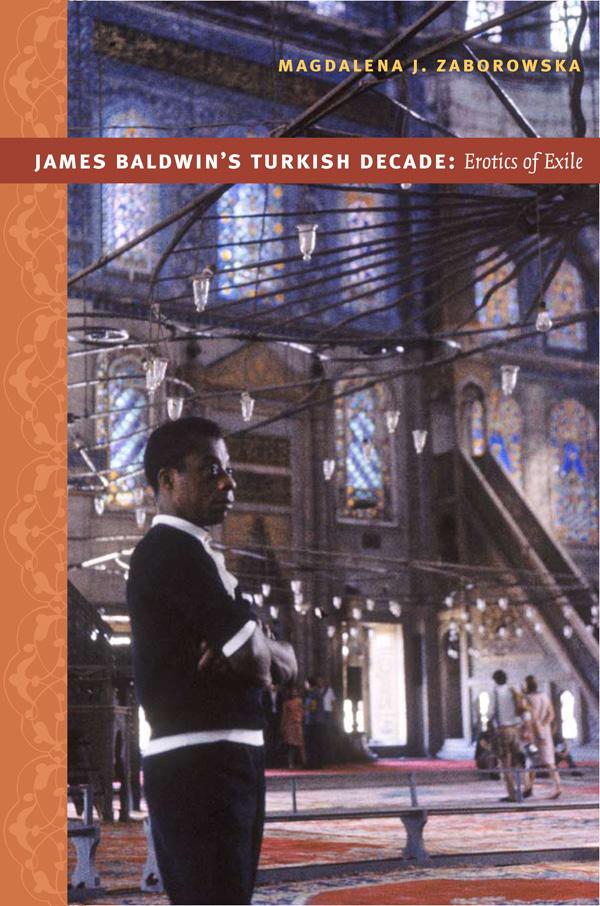 James Baldwin′s Turkish Decade
