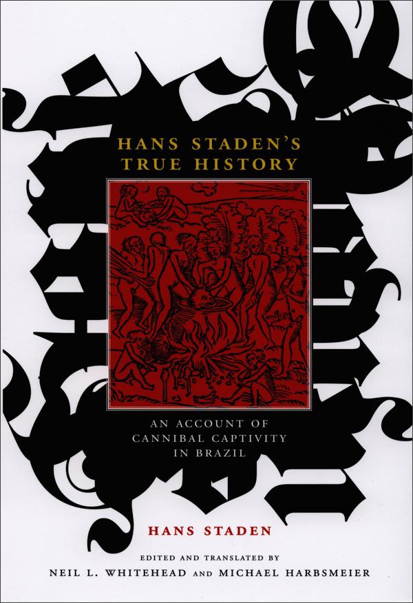 Hans Staden′s True History