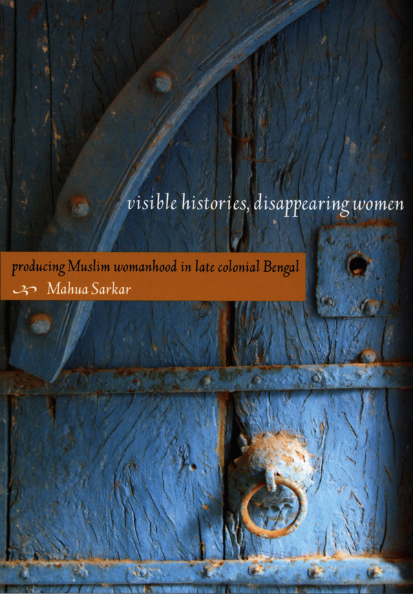 Visible Histories, Disappearing Women