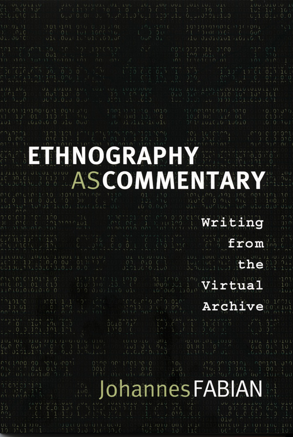 Ethnography as Commentary