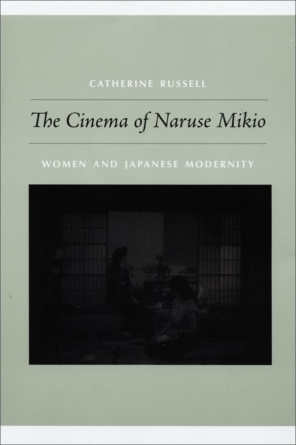 Duke University Press - The Cinema of Naruse Mikio