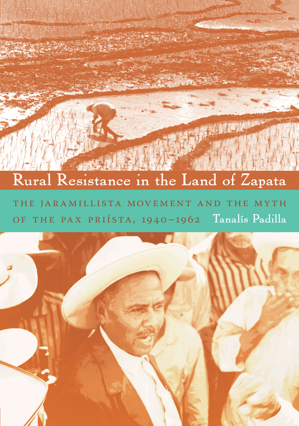 Rural Resistance in the Land of Zapata