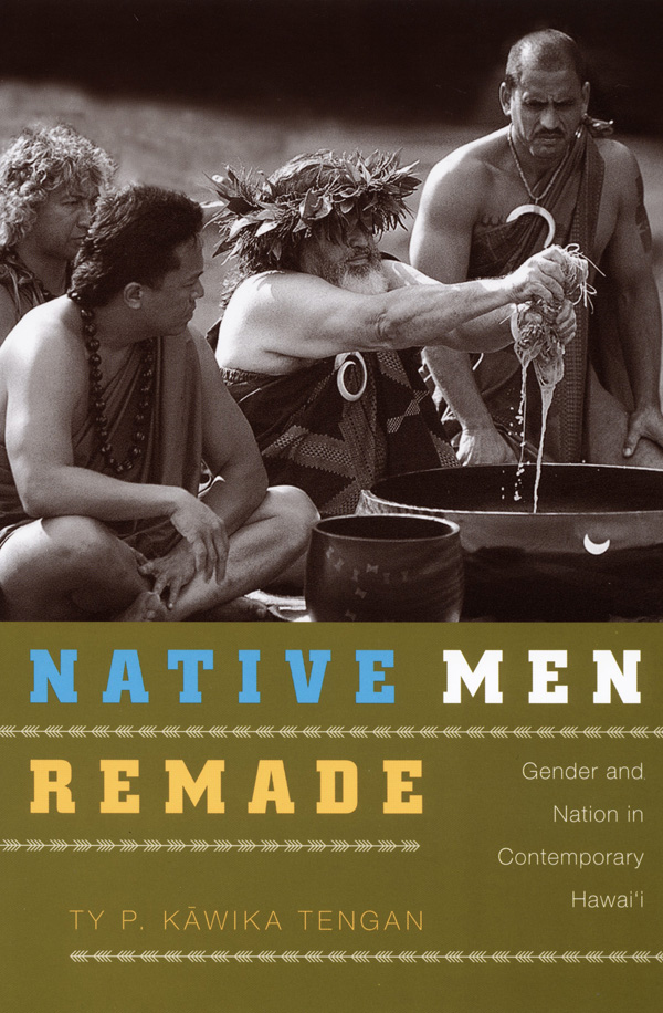 Native Men Remade