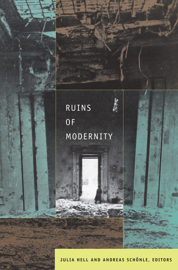 Ruins of Modernity