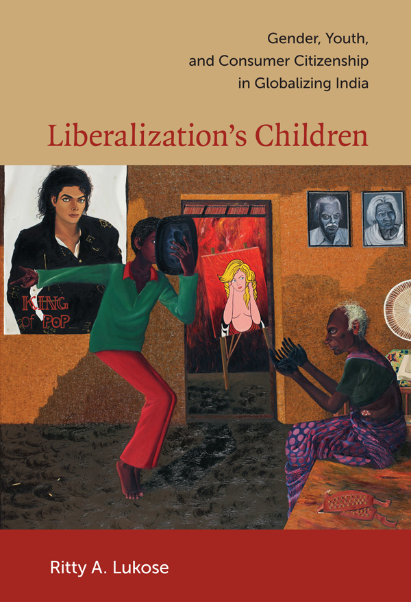Liberalization′s Children