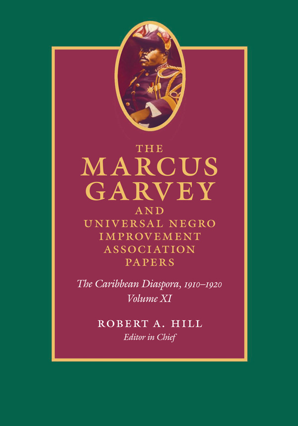The Marcus Garvey and Universal Negro Improvement Association Papers, Volume XI