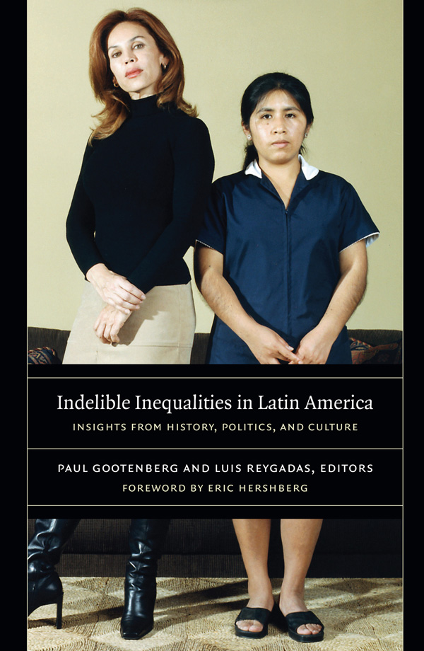 Indelible Inequalities in Latin America