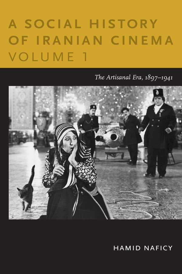 A Social History of Iranian Cinema, Volume 1