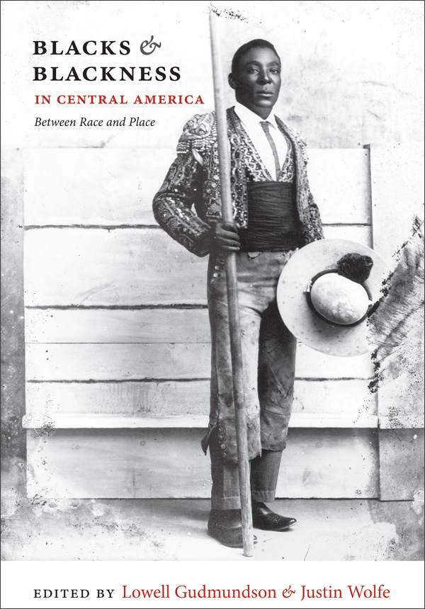 Blacks and Blackness in Central America