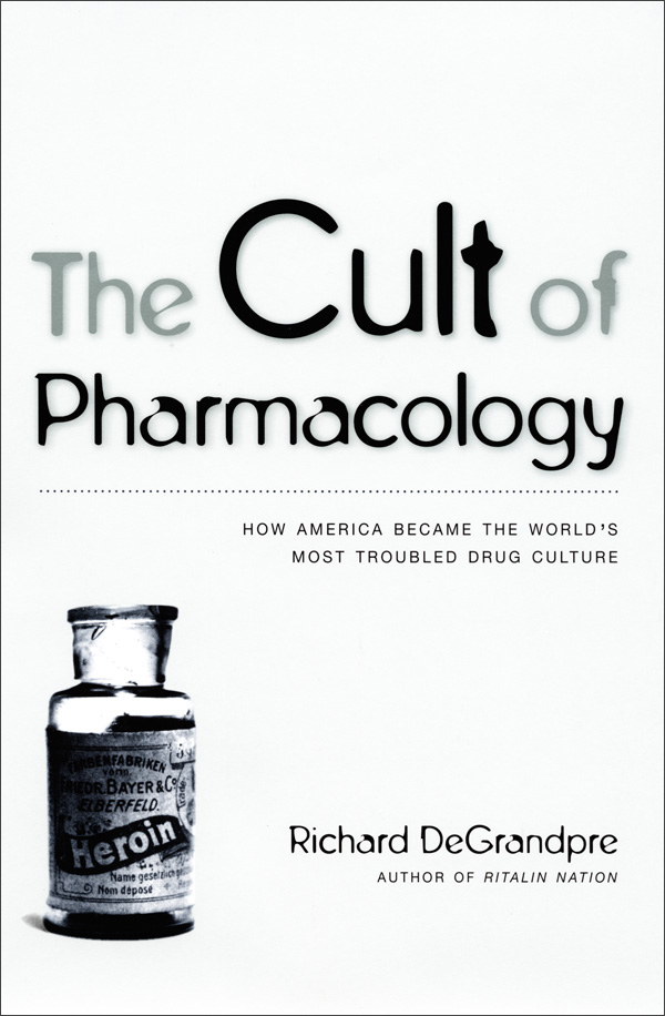 The Cult of Pharmacology
