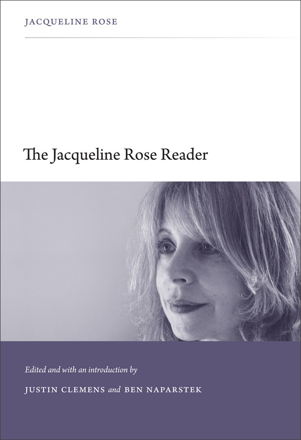 The Jacqueline Rose Reader