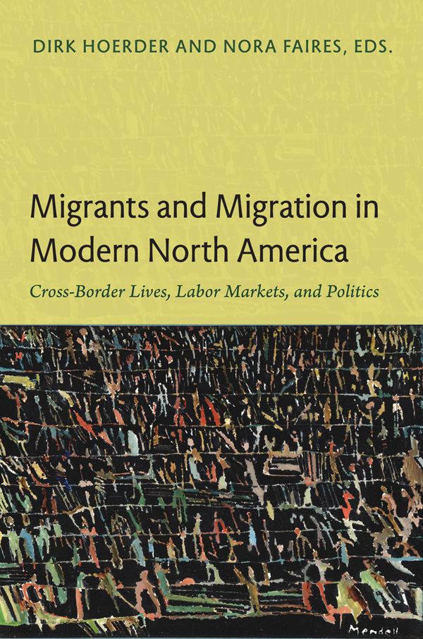 Migrants and Migration in Modern North America