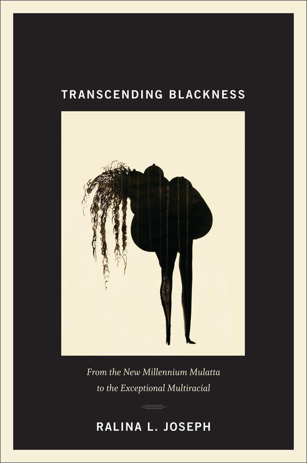 Transcending Blackness