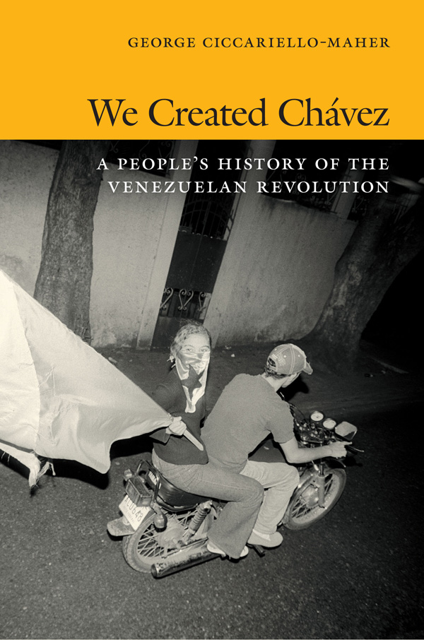 We Created Chávez