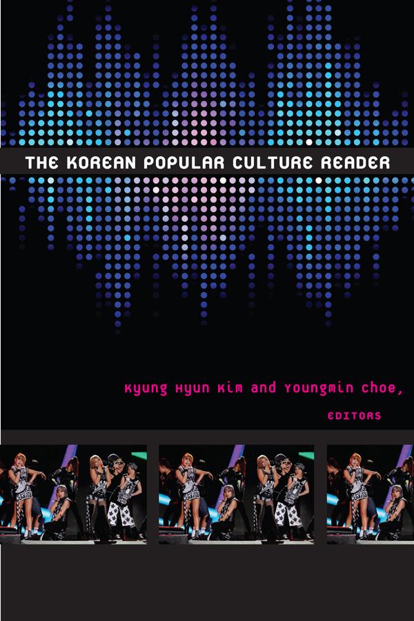 The Korean Popular Culture Reader Duke University Press