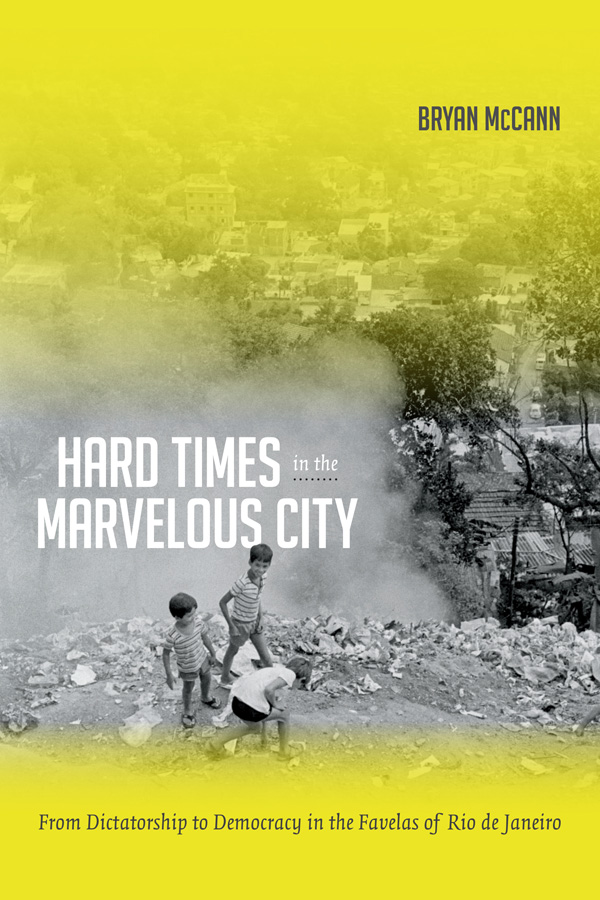 Hard Times in the Marvelous City