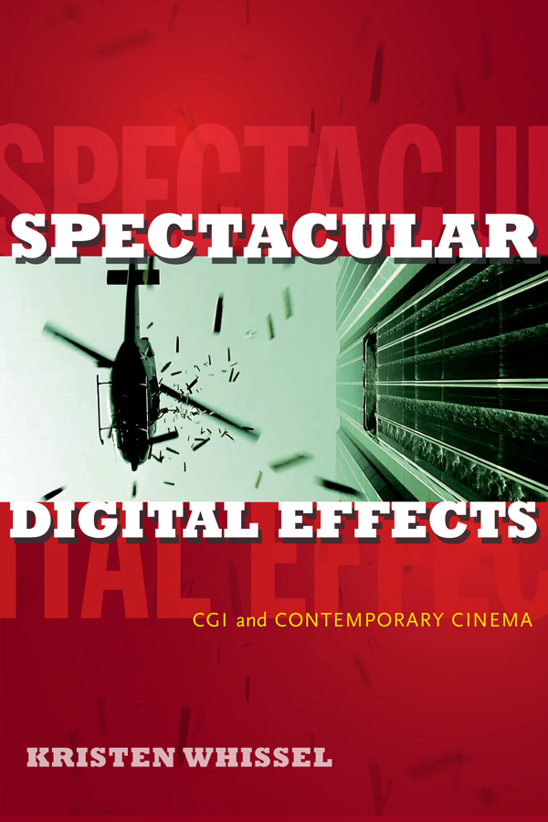 Spectacular Digital Effects