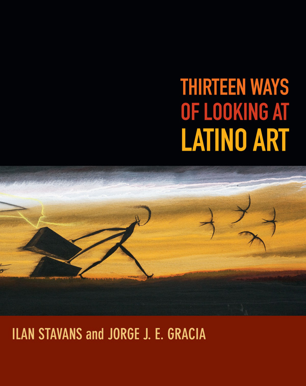 Thirteen Ways of Looking at Latino Art
