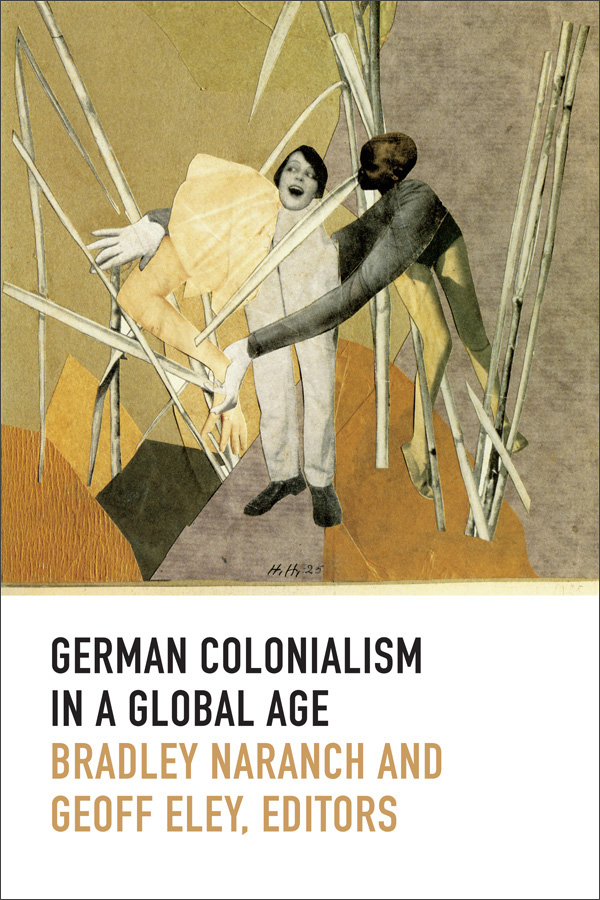 German Colonialism in a Global Age