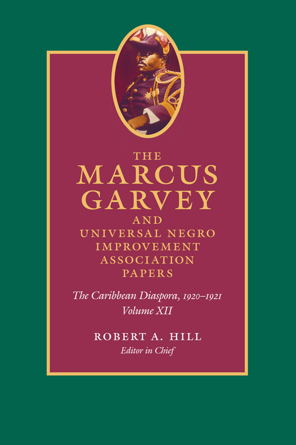 The Marcus Garvey and Universal Negro Improvement Association Papers, Volume XII