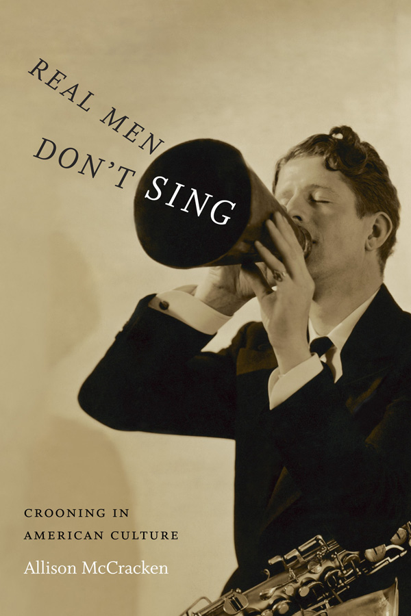 Real Men Don′t Sing