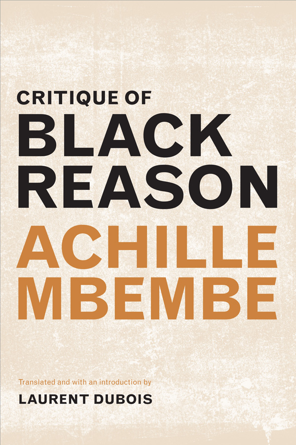 Image result for Critique of Black Reason by Achille Mbembe