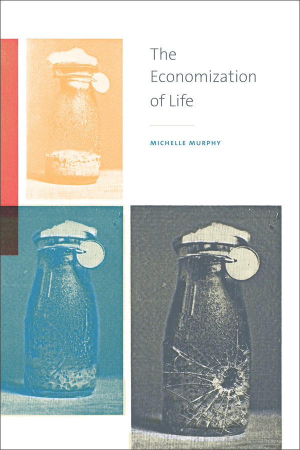 The Economization of Life