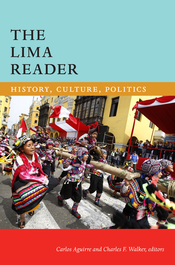 Cover of The Lima Reader edited by Carlos Aguirre and Charles F. Walker