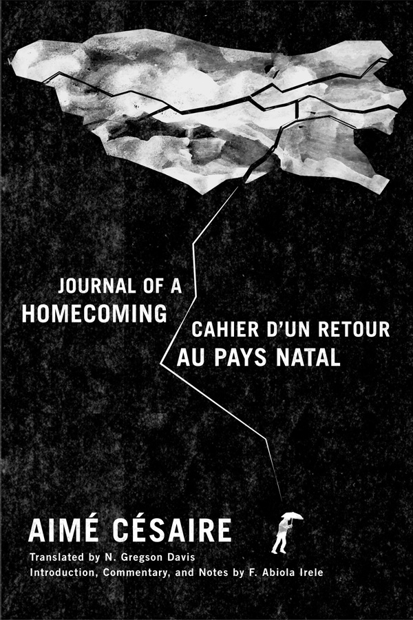 Journal of a Homecoming ⁄ Cahier d′un retour au pays natal