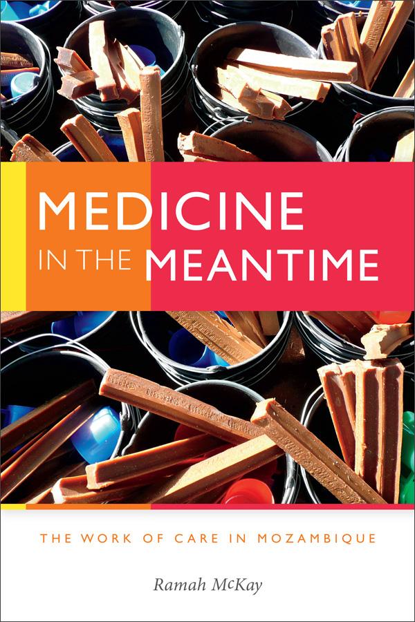 f3cdf40e4f Duke University Press - Medicine in the Meantime