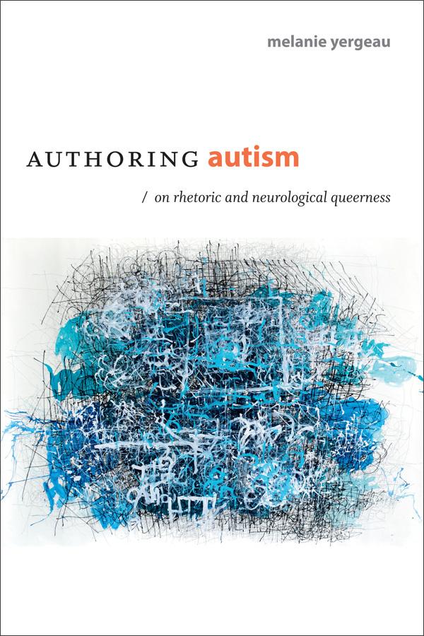 Autism Therapies Blur Boundary Between >> Duke University Press Authoring Autism