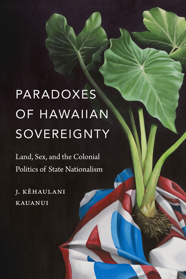 Paradoxes of Hawaiian Sovereignty