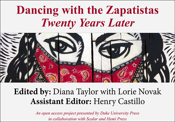 Dancing with the Zapatistas