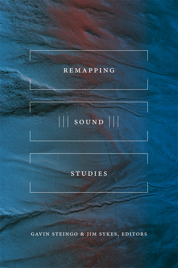 Remapping Sound Studies
