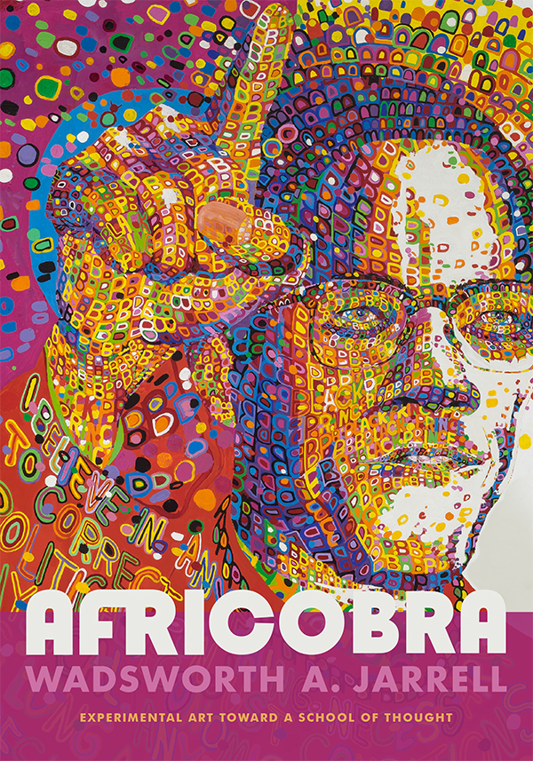 AFRICOBRA: Experimental Art toward a School of Thought - New