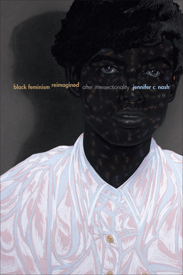 Black Feminism Reimagined - New