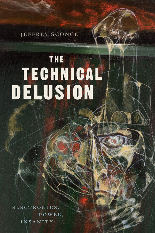 The Technical Delusion