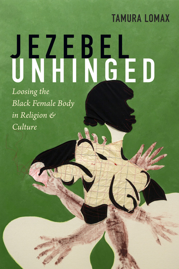 Jezebel Unhinged