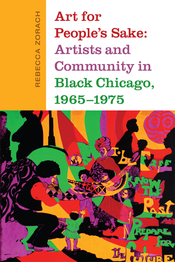 349f332f3 Art for People's Sake: Artists and Community in Black Chicago, 1965-1975