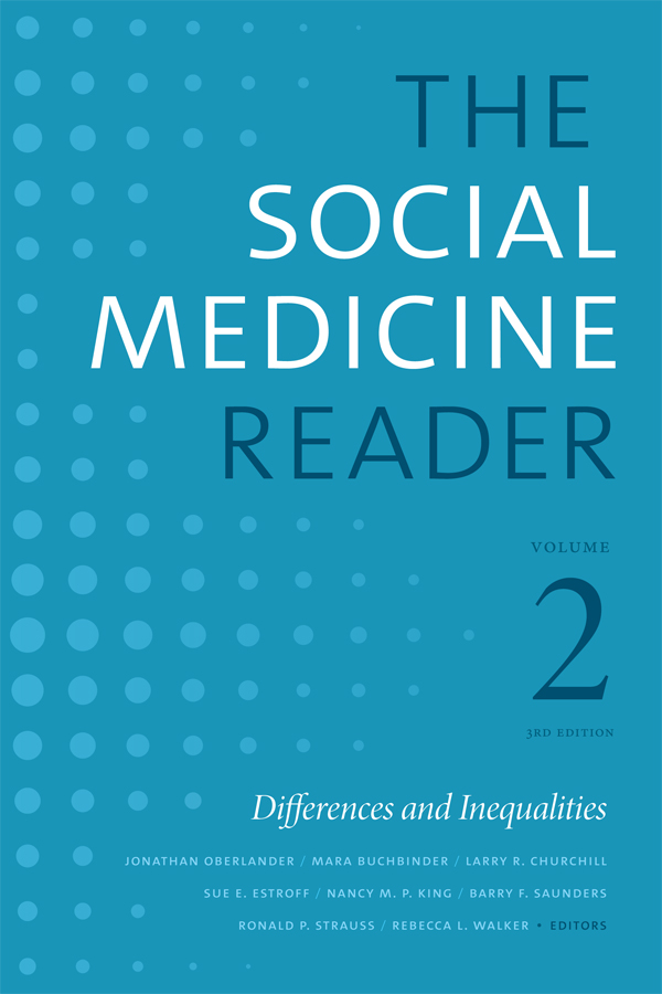 The Social Medicine Reader, Volume II, Third Edition