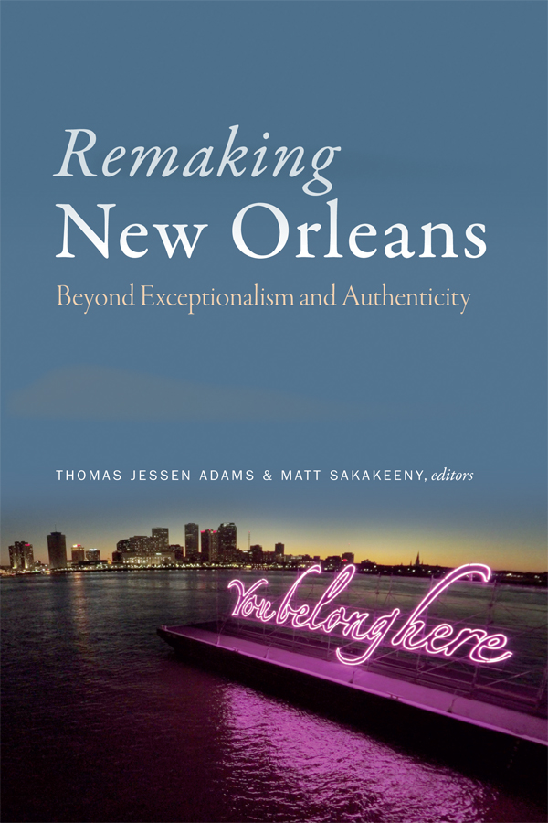 Remaking New Orleans cover