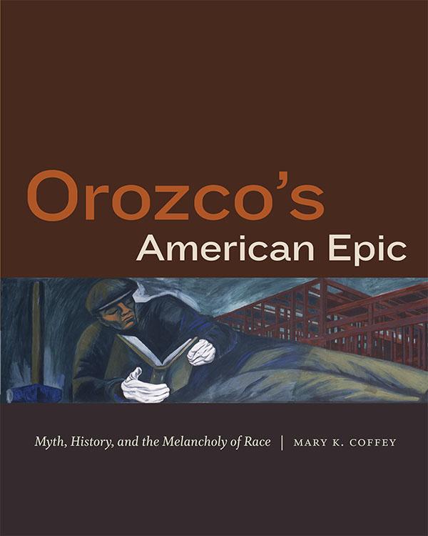 Orozco′s American Epic
