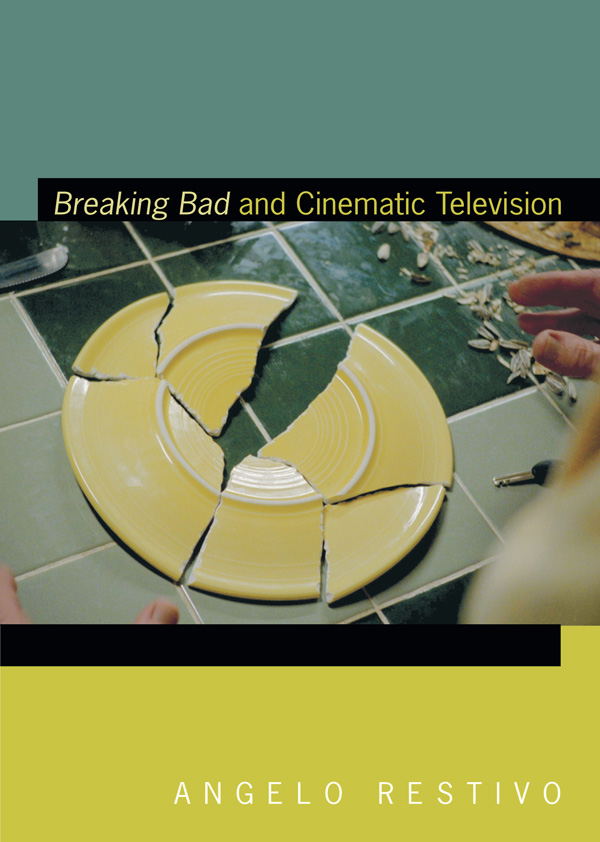Breaking Bad and Cinematic Television