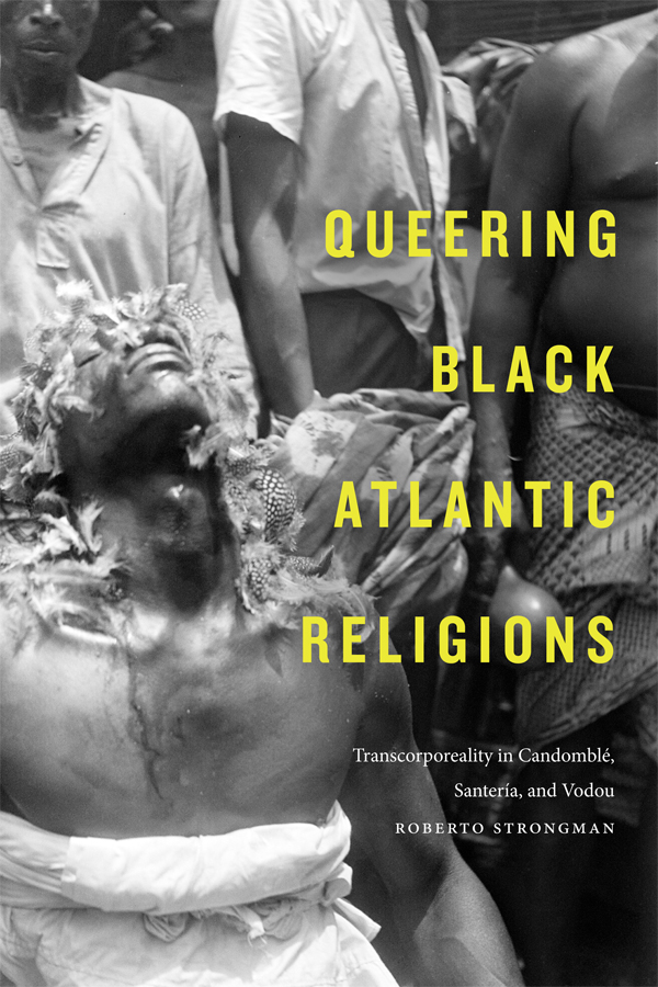 Queering Black Atlantic Religions