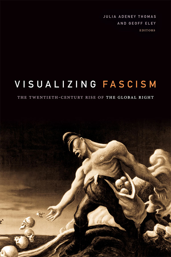 Visualizing Fascism