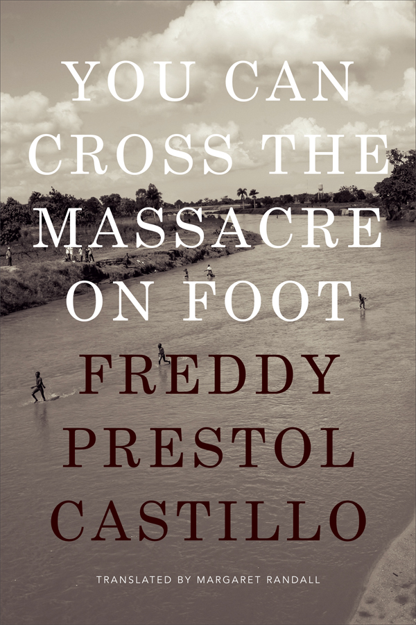 You Can Cross the Massacre on Foot