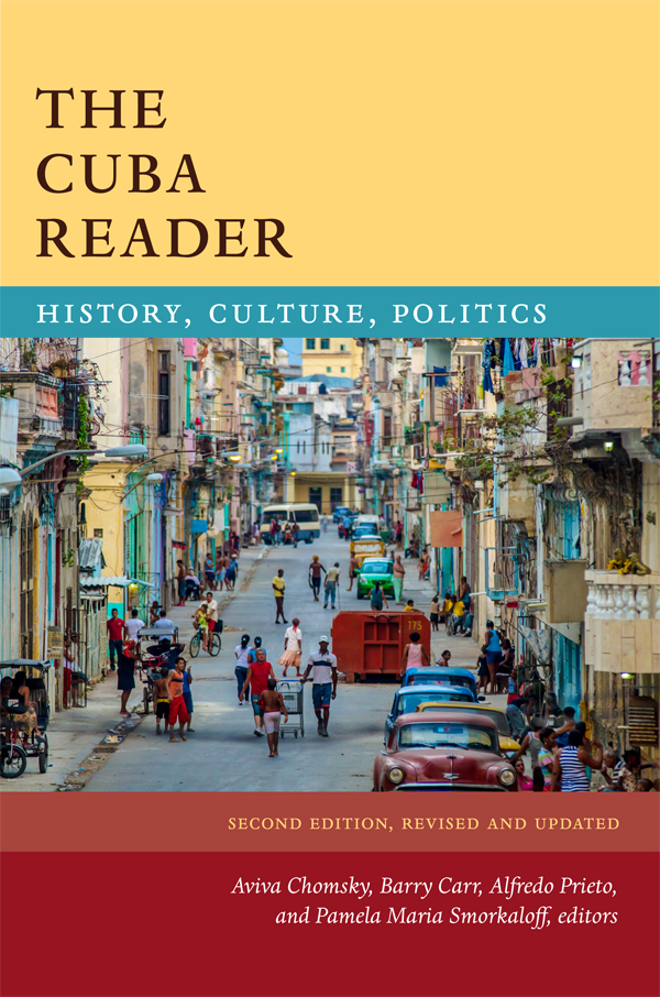 The Cuba Reader, Second Edition - New