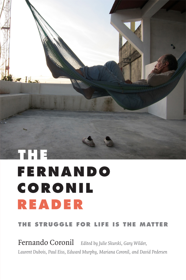 The Fernando Coronil Reader